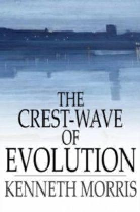 Crest-Wave of Evolution