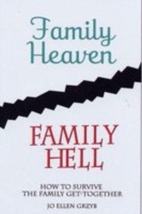 Family Heaven, Family Hell