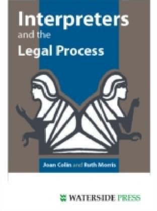 Interpreters and the Legal Process