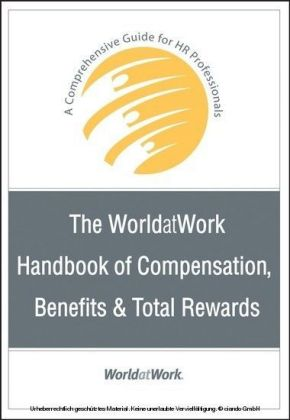 WorldatWork Handbook of Compensation, Benefits & Total Rewards