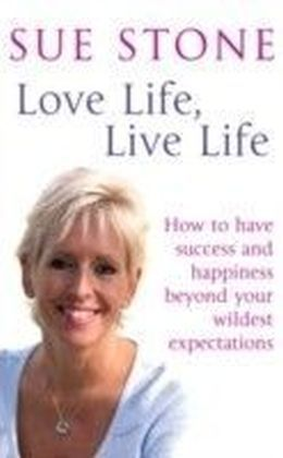Love Life, Live Life