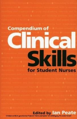 Compendium of Clinical Skills for Student Nurses