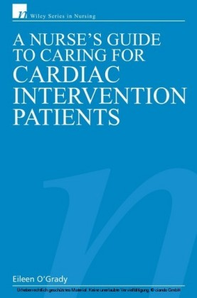 Nurse's Guide to Caring for Cardiac Intervention Patients