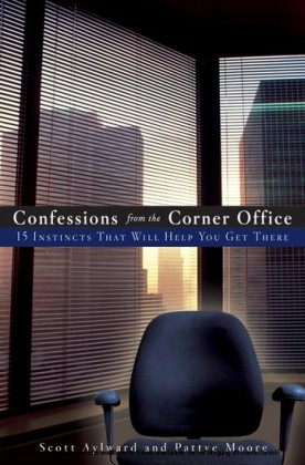 Confessions from the Corner Office