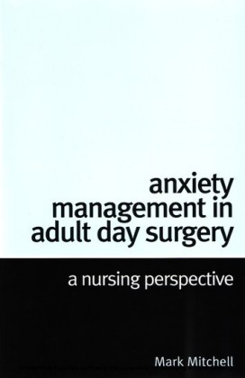 Anxiety Management in Adult Day Surgery