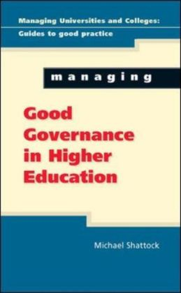 Managing Good Governance In Higher Education