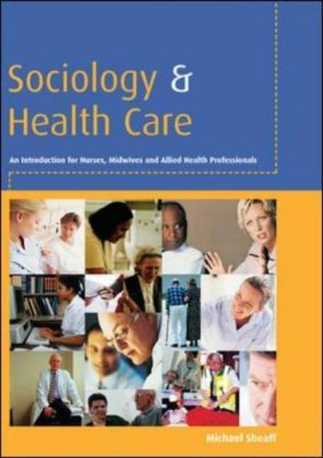 Sociology And Health Care
