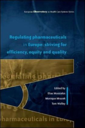 Regulating Pharmaceuticals In Europe