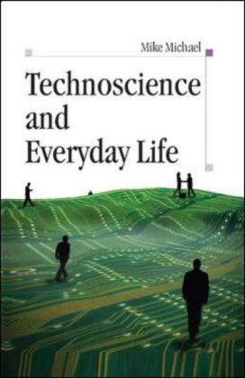 Technoscience And Everyday Life