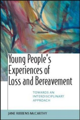 Young People'S Experiences Of Loss And Bereavement
