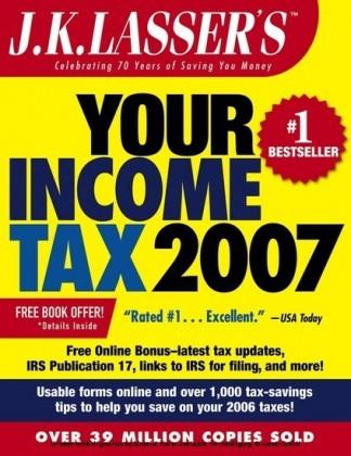 J.K. Lasser's Your Income Tax 2007