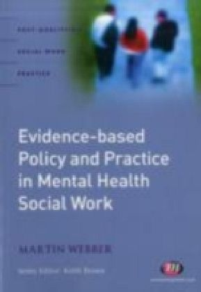 Evidence-based Policy and Practice in Mental Health Social Work