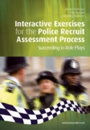 Interactive Exercises for the Police Recruit Assessment Process