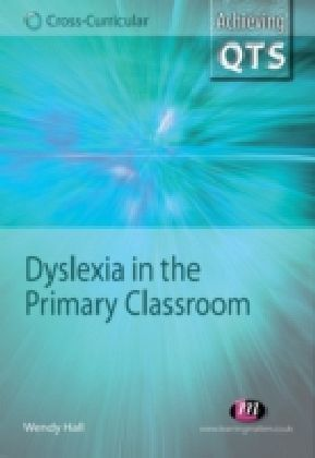 Dyslexia in the Primary Classroom