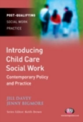 Introducing Child Care Social Work