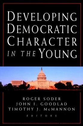 Developing Democratic Character in the Young,