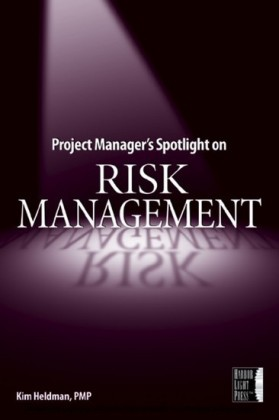 Project Manager's Spotlight on Risk Management