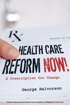 Health Care Reform Now!