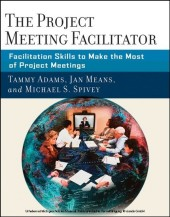 The Project Meeting Facilitator