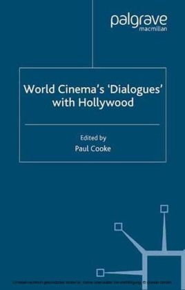 World Cinema's 'Dialogues' With Hollywood