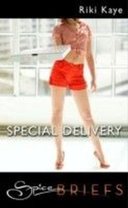 Special Delivery (for fans of Fifty Shades by E. L. James) (Spice Briefs)