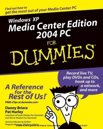 Windows XP Media Center Edition 2004 PC For Dummies
