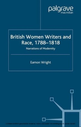British Women Writers and Race, 1788-1818
