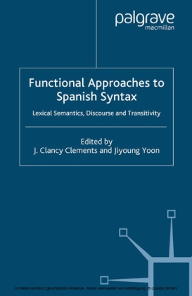 Functional Approaches to Spanish Syntax