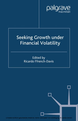 Seeking Growth Under Financial Volatility