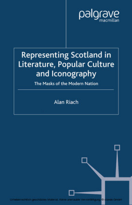Representing Scotland in Literature, Popular Culture and Iconography