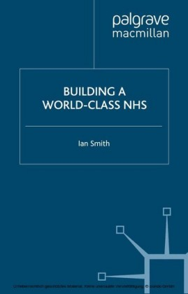 Building a World-Class NHS
