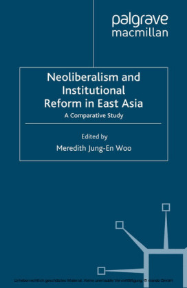 Neoliberalism and Institutional Reform in East Asia