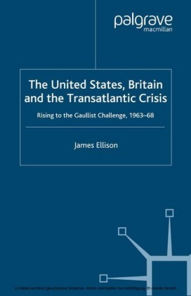 The United States, Britain and the Transatlantic Crisis