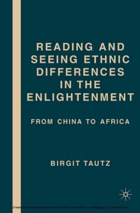 Reading and Seeing Ethnic Differences in the Enlightenment