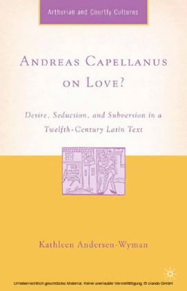 Andreas Capellanus on Love?