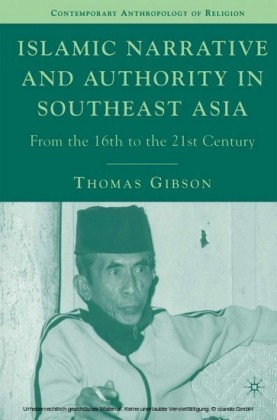 Islamic Narrative and Authority in Southeast Asia