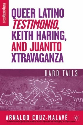 Queer Latino Testimonio, Keith Haring, and Juanito Xtravaganza