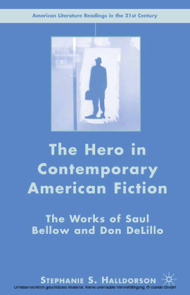 The Hero in Contemporary American Fiction