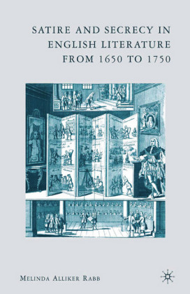 Satire and Secrecy in English Literature from 1650 to 1750