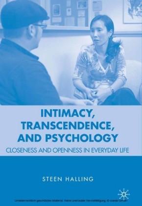 Intimacy, Transcendence, and Psychology