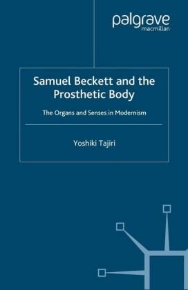 Samuel Beckett and the Prosthetic Body