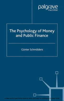 The Psychology of Money and Public Finance