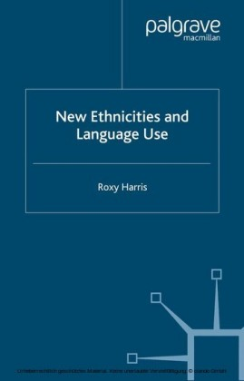 New Ethnicities and Language Use