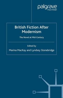 British Fiction After Modernism