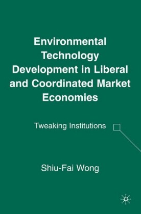 Environmental Technology Development in Liberal and Coordinated Market Economies
