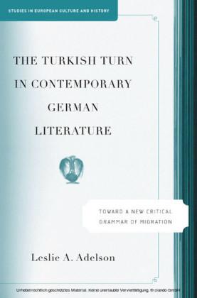 The Turkish Turn in Contemporary German Literature