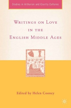 Writings on Love in the English Middle Ages
