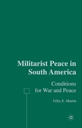 Militarist Peace in South America