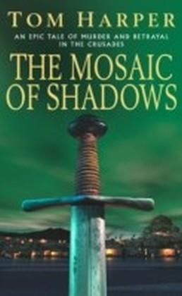 Mosaic Of Shadows
