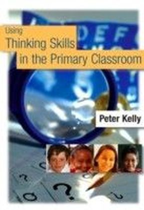 Using Thinking Skills in the Primary Classroom